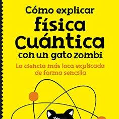 explicar-fisica-cuantica-con-gato-zombi-libro-cuantica-niños