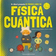 fisica-cuantica-primer-libro-cientifico-niños-niñas