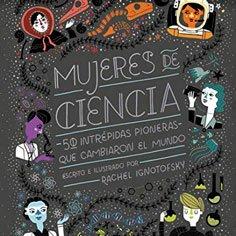 mujeres-en-la-ciencia-libro-cientificas-niñas